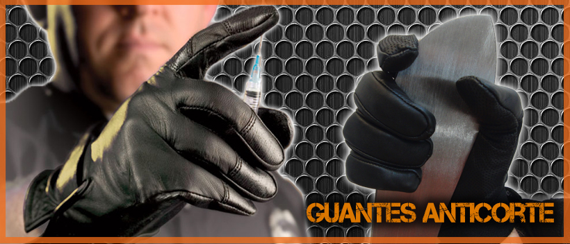 Guantes anticorte / antipinchazo